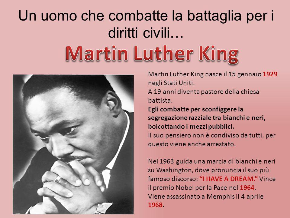 Un uomo che combatte la battaglia per i diritti civili…