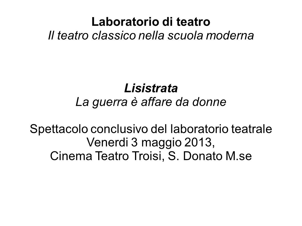 Laboratorio di teatro Il teatro classico nella scuola moderna