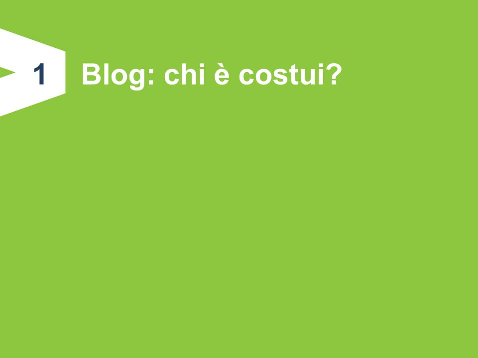 1 Blog: chi è costui
