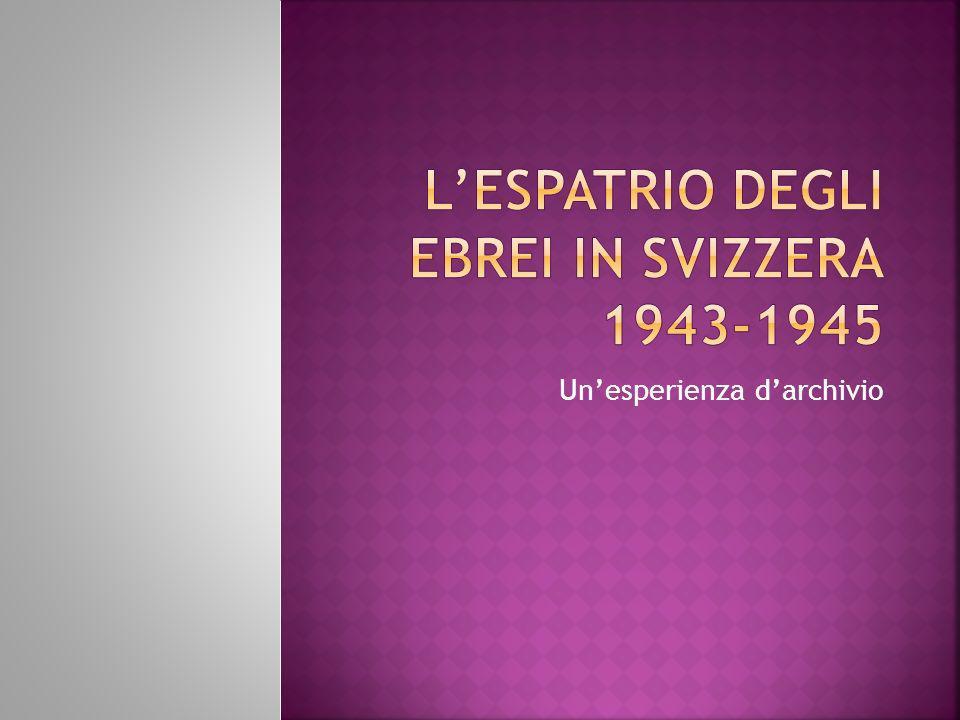L'espatrio degli ebrei in Svizzera 1943-1945