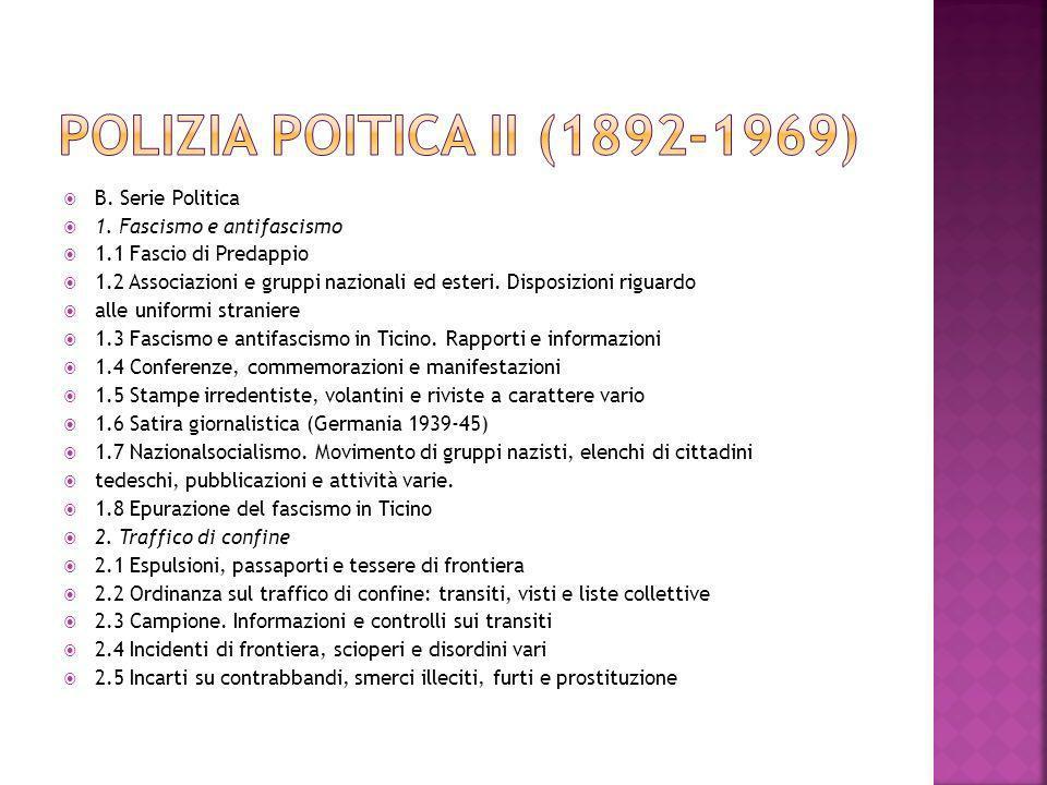 Polizia poitica II (1892-1969) B. Serie Politica
