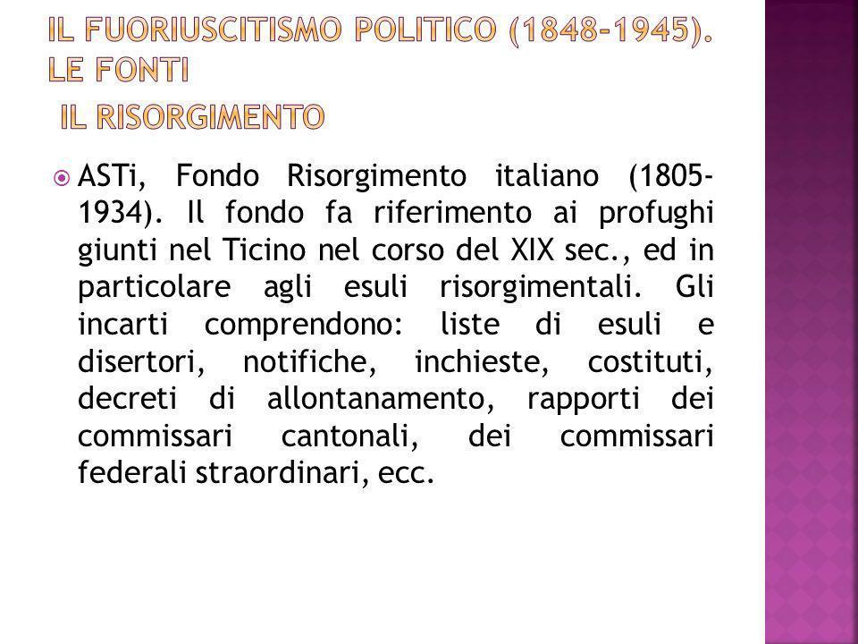 Il Fuoriuscitismo politico (1848-1945). Le fonti Il Risorgimento