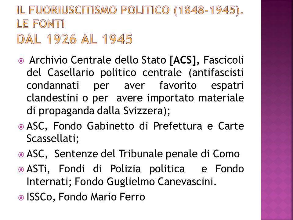 Il Fuoriuscitismo politico (1848-1945). Le fonti dal 1926 al 1945
