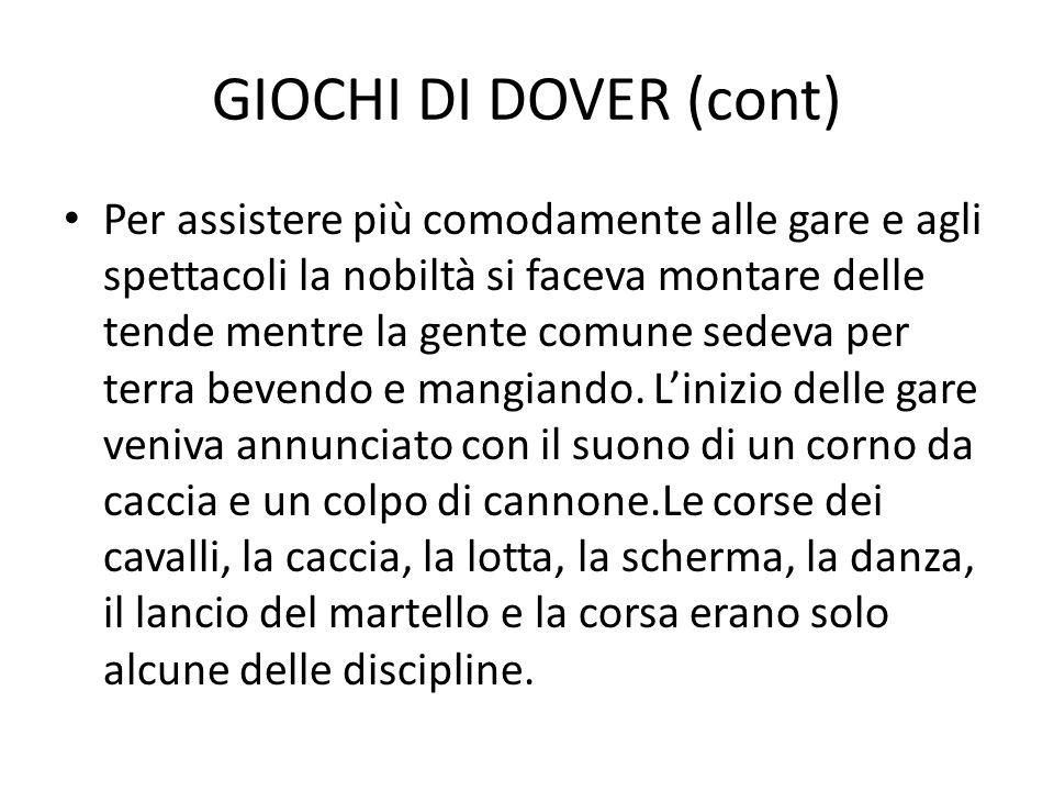 GIOCHI DI DOVER (cont)