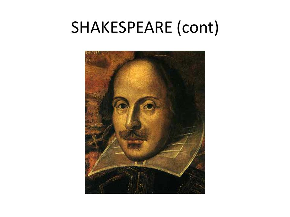 SHAKESPEARE (cont)