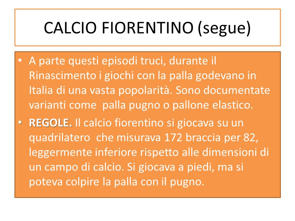 CALCIO FIORENTINO (segue)