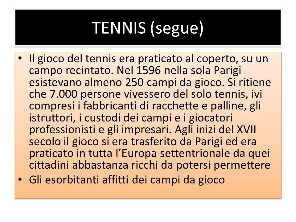 TENNIS (segue)