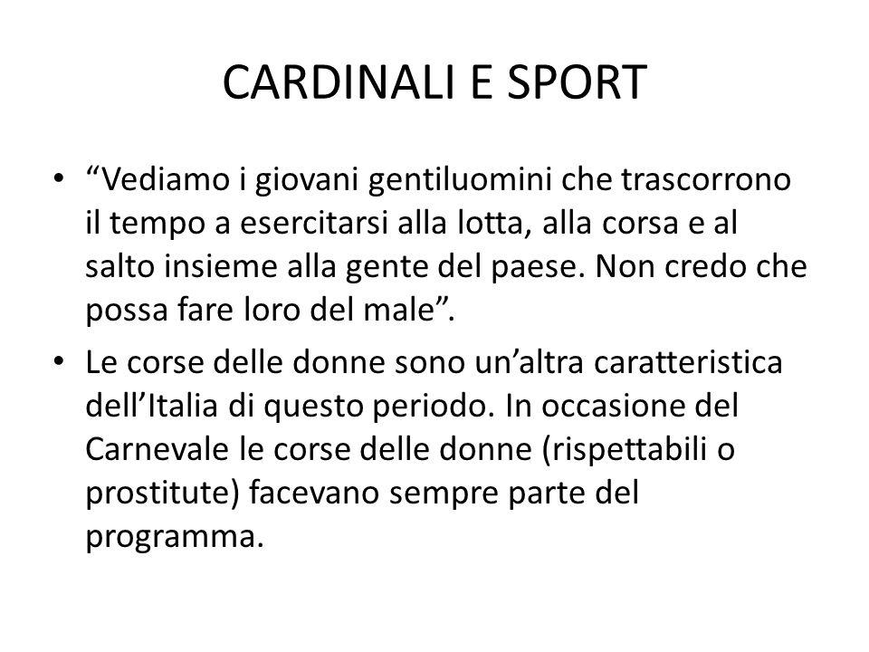 CARDINALI E SPORT