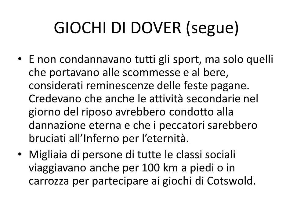 GIOCHI DI DOVER (segue)