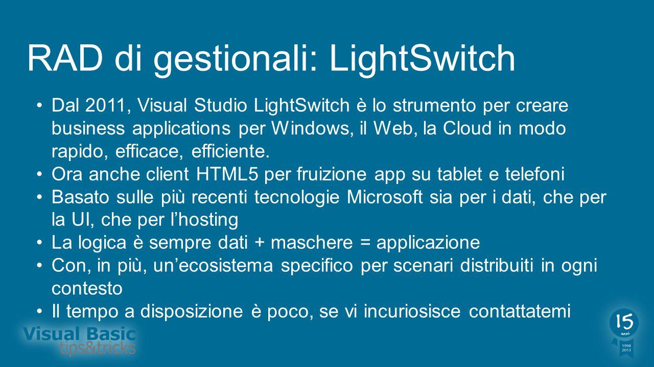 RAD di gestionali: LightSwitch