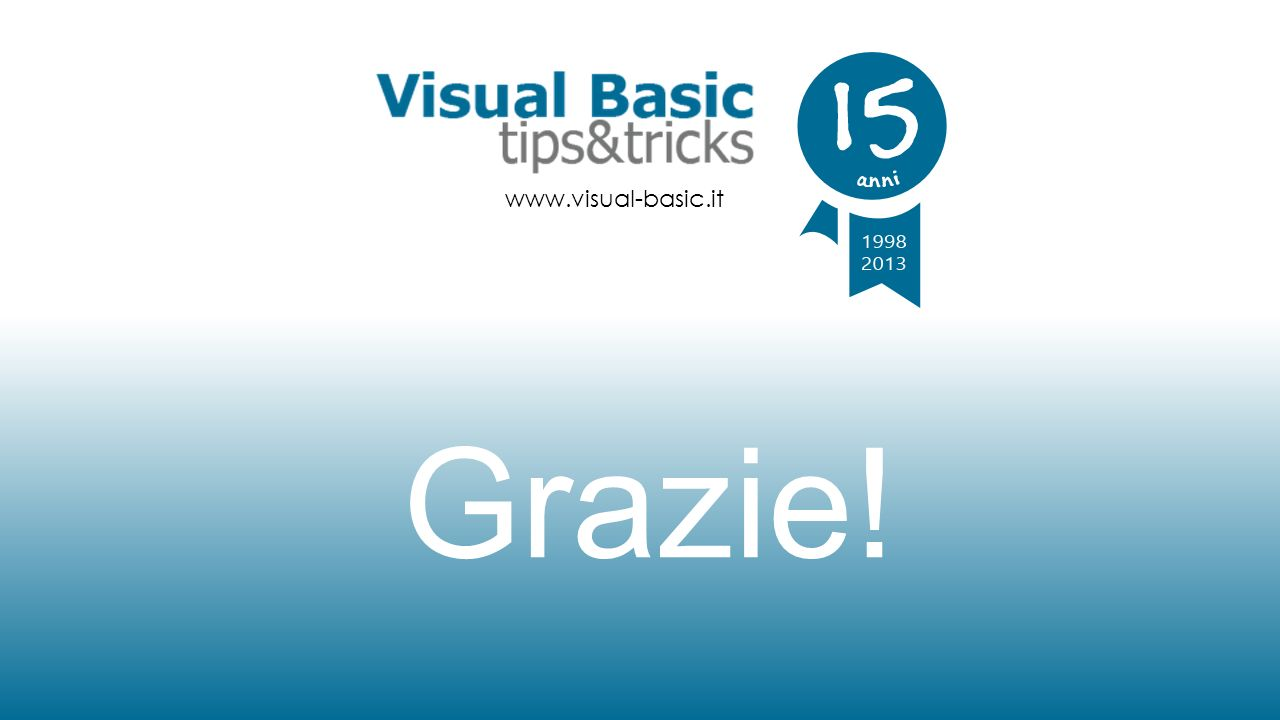 www.visual-basic.it Grazie!