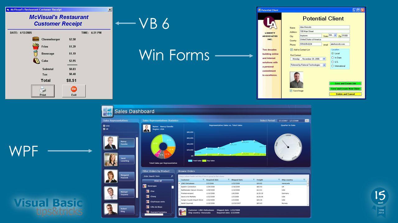 VB 6 Win Forms WPF