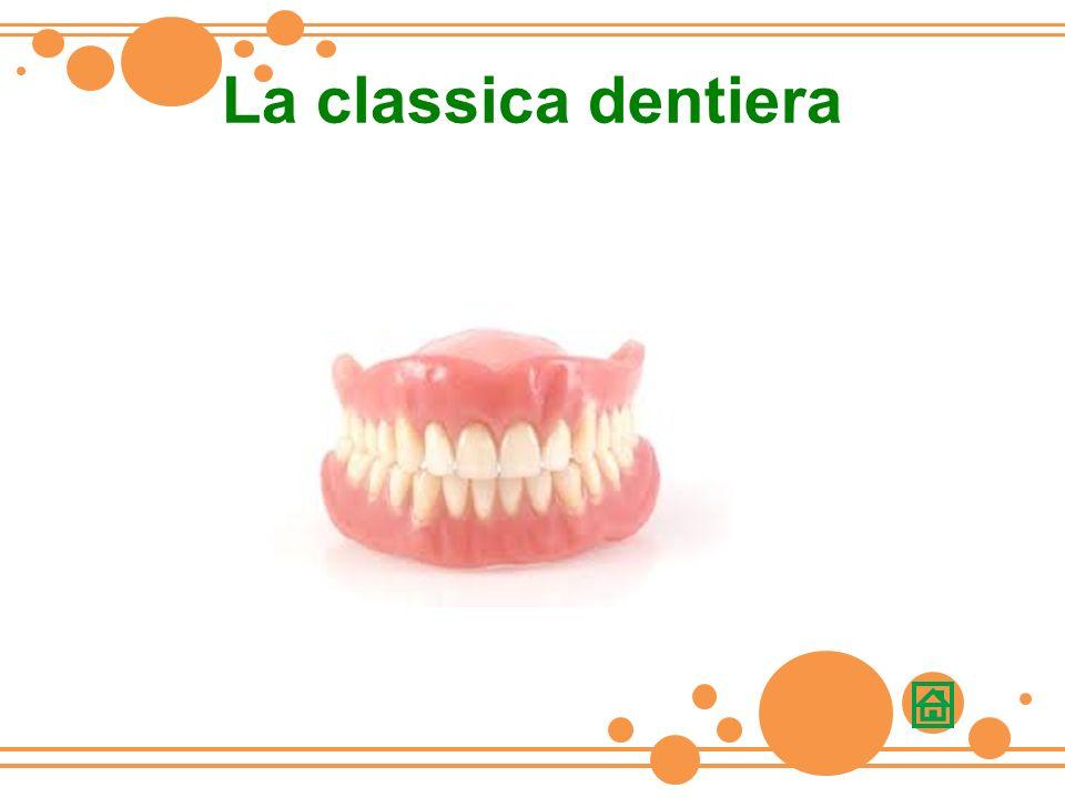 La classica dentiera