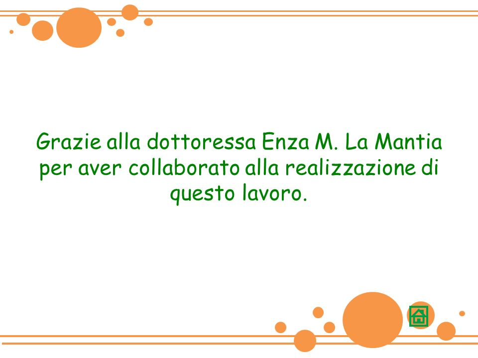 Grazie alla dottoressa Enza M