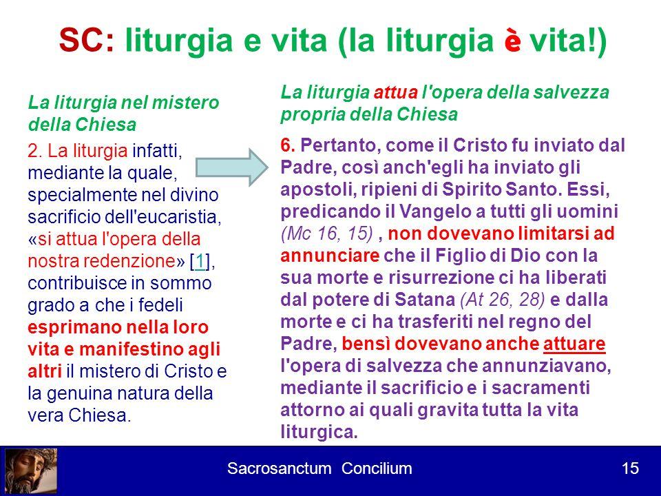 SC: liturgia e vita (la liturgia è vita!)