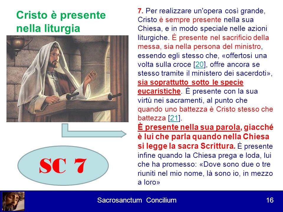 SC 7 Cristo è presente nella liturgia