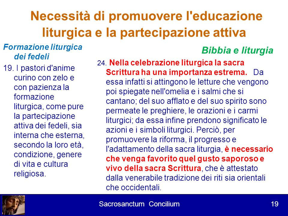 Necessità di promuovere l educazione liturgica e la partecipazione attiva