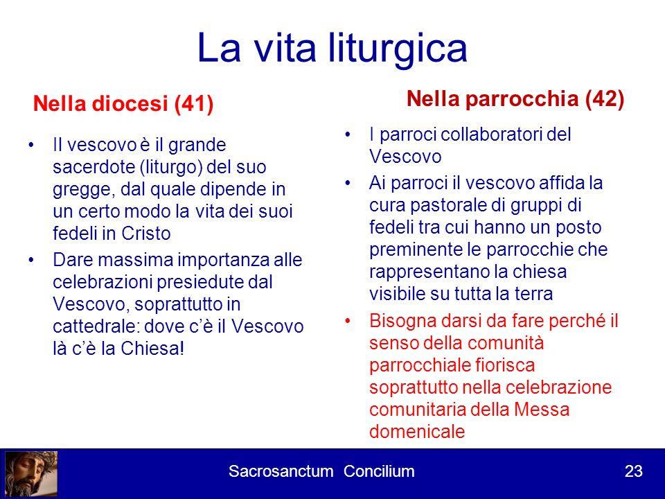 La vita liturgica Nella parrocchia (42) Nella diocesi (41)
