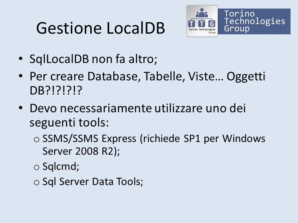 Gestione LocalDB SqlLocalDB non fa altro;