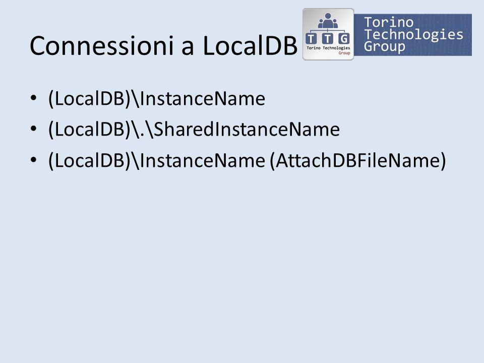 Connessioni a LocalDB (LocalDB)\InstanceName