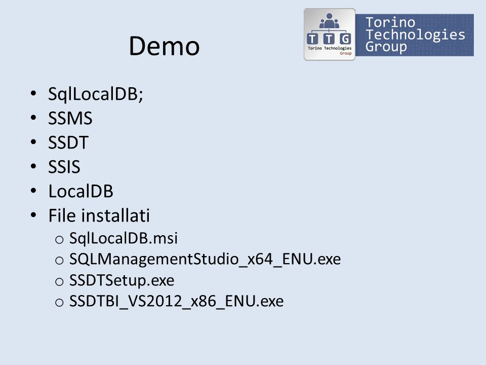 Demo SqlLocalDB; SSMS SSDT SSIS LocalDB File installati SqlLocalDB.msi