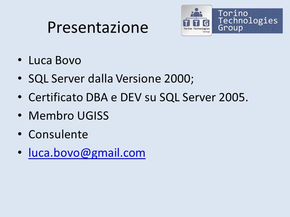 Presentazione Luca Bovo SQL Server dalla Versione 2000;