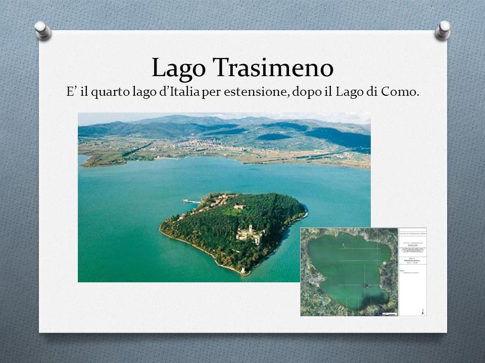 Lago Trasimeno E' il quarto lago d'Italia per estensione, dopo il Lago di Como.