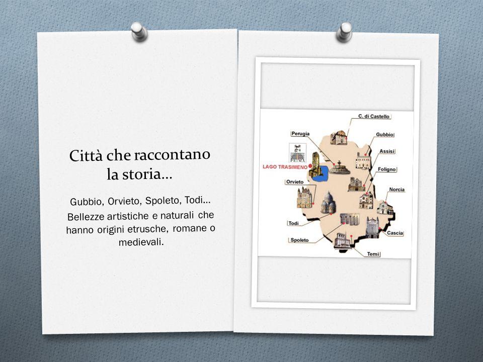 Città che raccontano la storia…