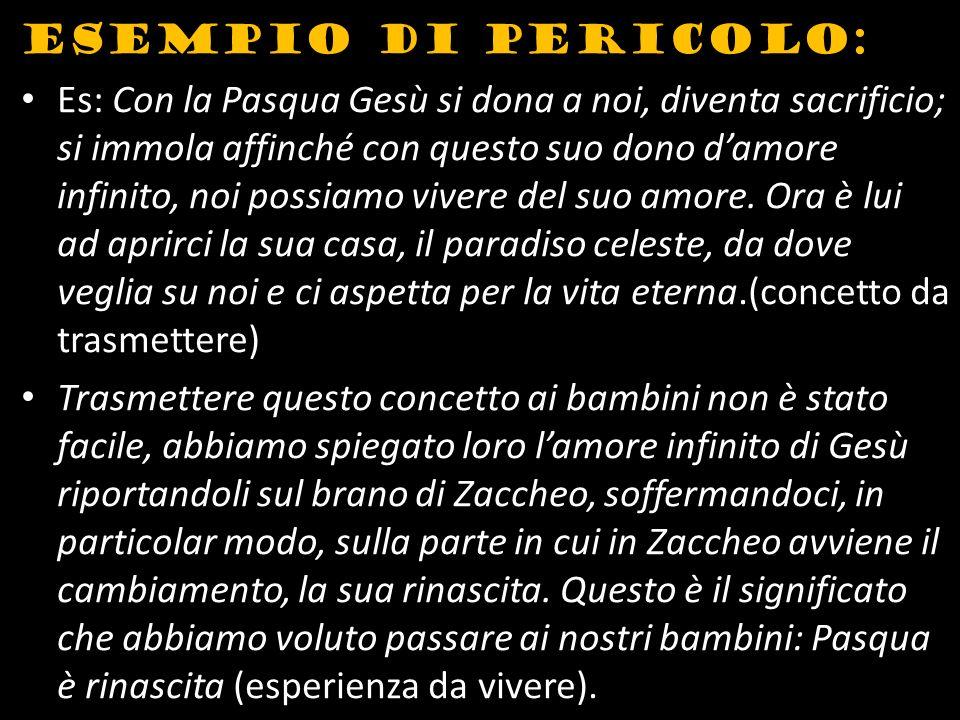 Esempio di PERICOLO: