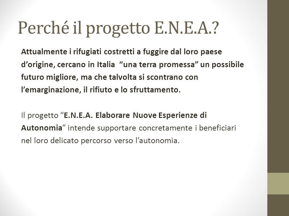 Perché il progetto E.N.E.A.