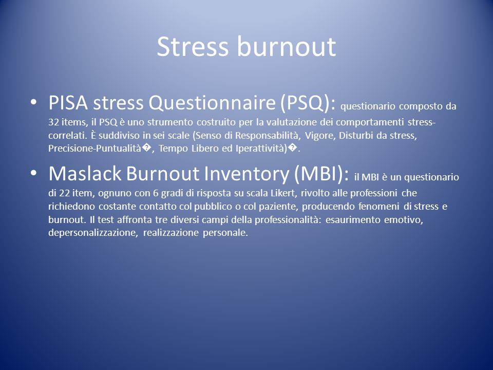 Stress burnout