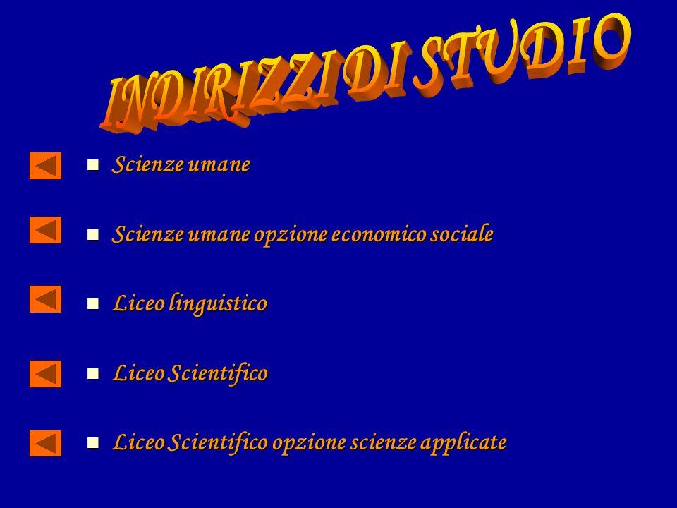 INDIRIZZI DI STUDIO Scienze umane