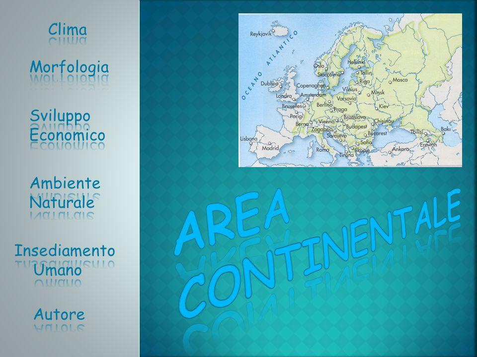 AREA Continentale Clima Morfologia Sviluppo Economico Ambiente