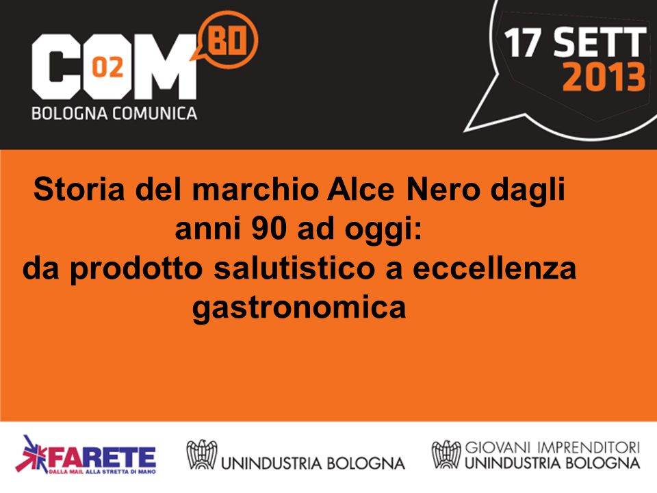 Storia del marchio Alce Nero dagli anni 90 ad oggi: