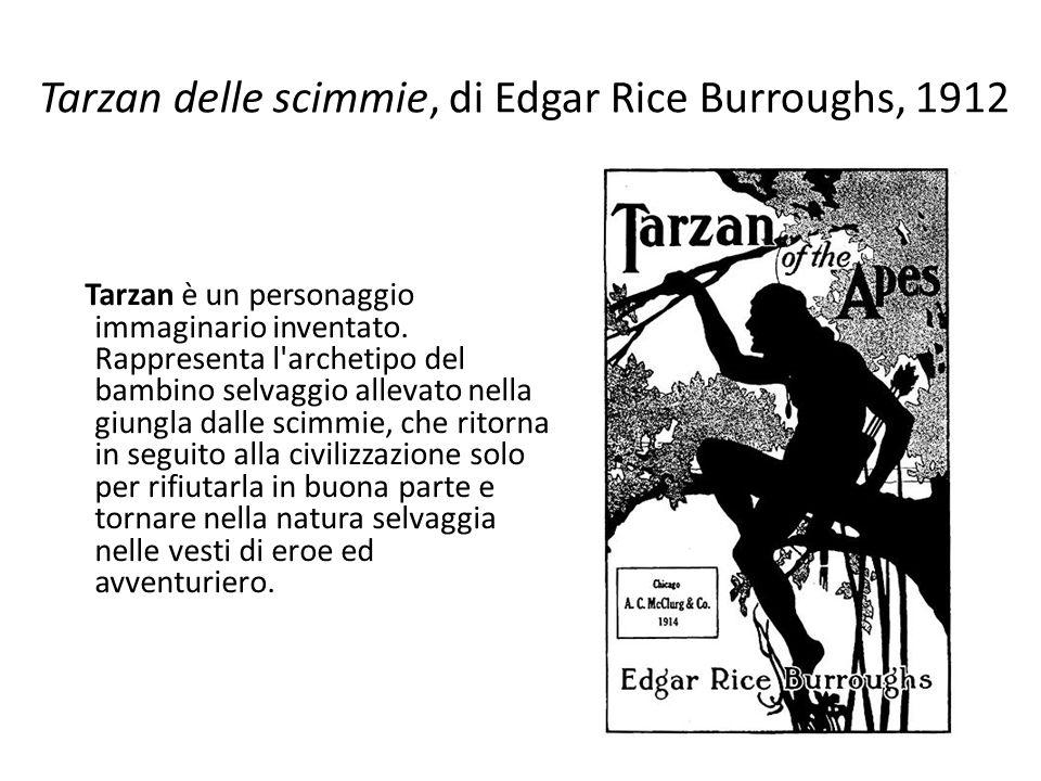 Tarzan delle scimmie, di Edgar Rice Burroughs, 1912