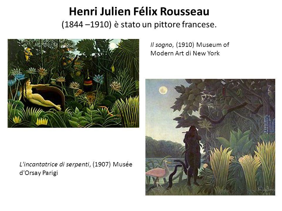 Henri Julien Félix Rousseau (1844 –1910) è stato un pittore francese.