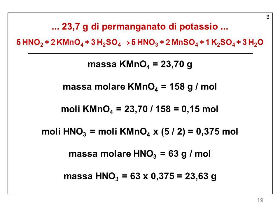 ... 23,7 g di permanganato di potassio ...