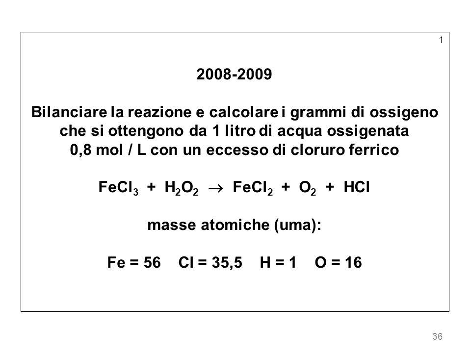 0,8 mol / L con un eccesso di cloruro ferrico