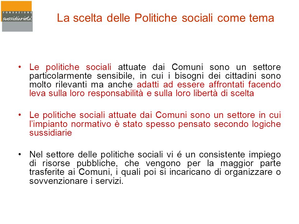 La scelta delle Politiche sociali come tema