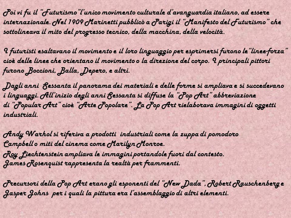 Poi vi fu il Futurismo l'unico movimento culturale d'avanguardia italiano, ad essere internazionale. Nel 1909 Marinetti pubblicò a Parigi il Manifesto del Futurismo che