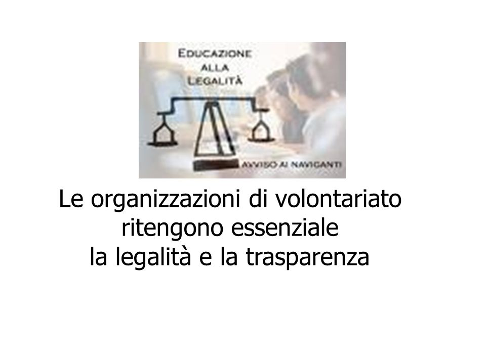 Le organizzazioni di volontariato ritengono essenziale