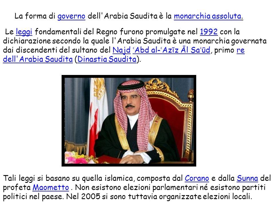 La forma di governo dell Arabia Saudita è la monarchia assoluta.