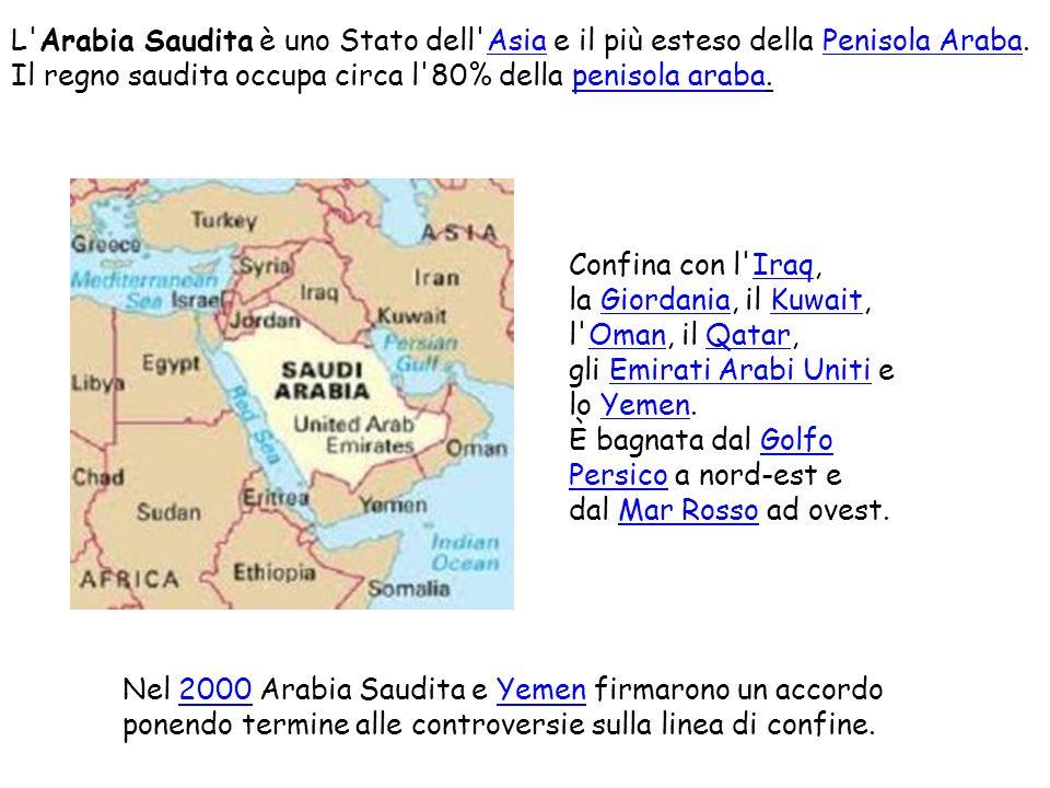 L Arabia Saudita è uno Stato dell Asia e il più esteso della Penisola Araba.