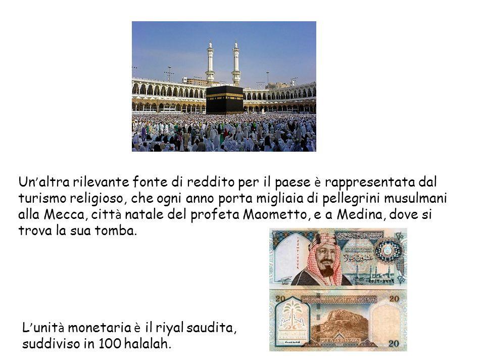 Un'altra rilevante fonte di reddito per il paese è rappresentata dal turismo religioso, che ogni anno porta migliaia di pellegrini musulmani alla Mecca, città natale del profeta Maometto, e a Medina, dove si trova la sua tomba.