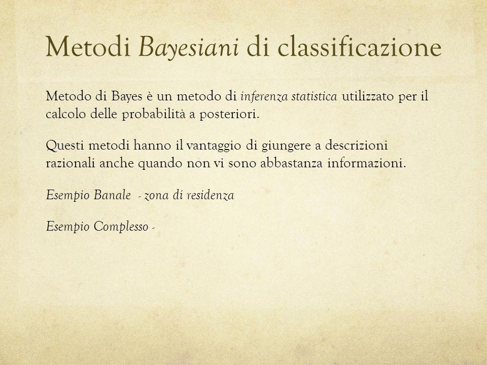 Metodi Bayesiani di classificazione