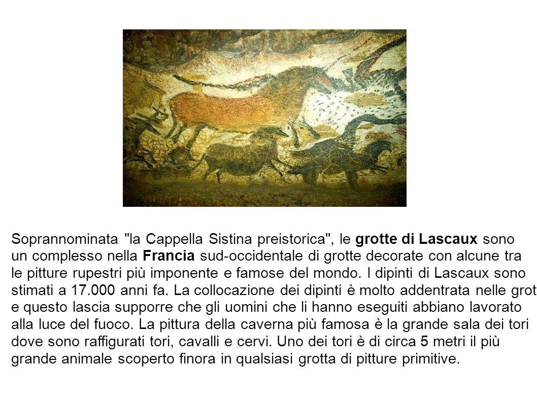 Soprannominata la Cappella Sistina preistorica , le grotte di Lascaux sono