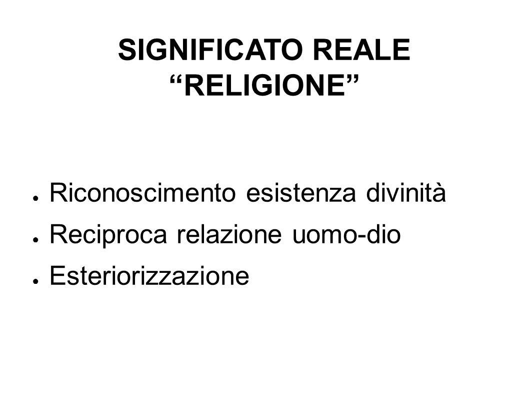 SIGNIFICATO REALE RELIGIONE