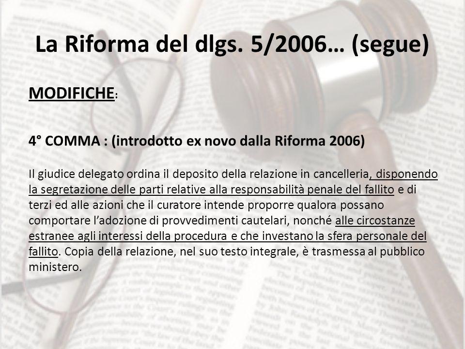 La Riforma del dlgs. 5/2006… (segue)
