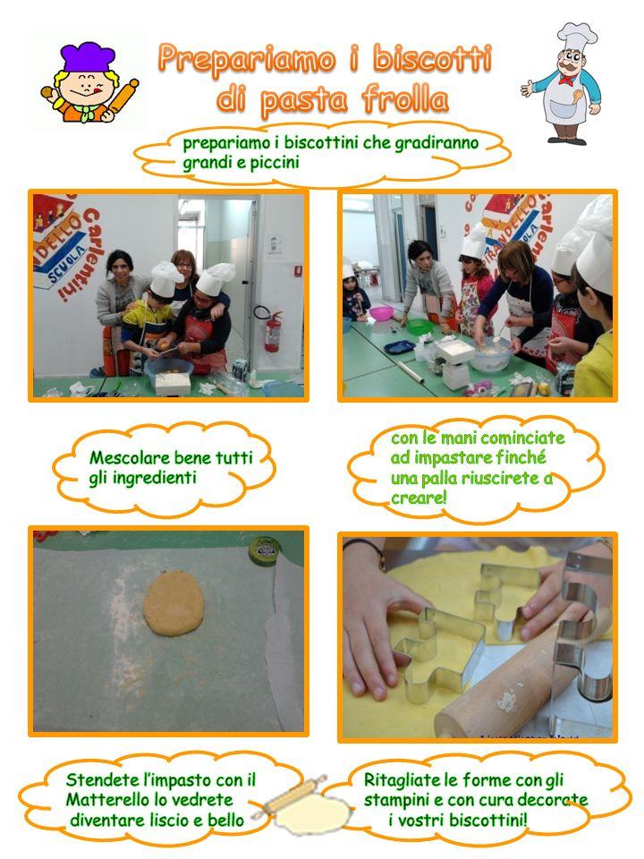 Prepariamo i biscotti di pasta frolla