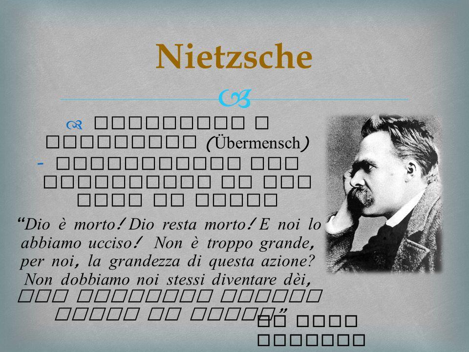 Nietzsche Superuomo e oltreuomo (Übermensch)